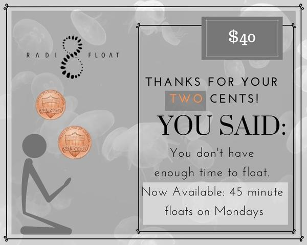 Anouncing a 45 minute float!